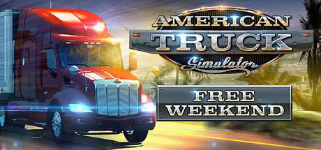 american truck simulator free weekend